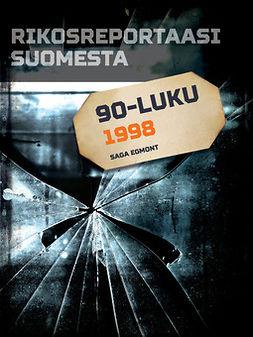 - Rikosreportaasi Suomesta 1998, e-kirja