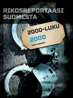 - Rikosreportaasi Suomesta 2000, e-kirja
