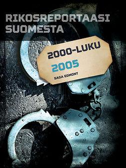 - Rikosreportaasi Suomesta 2005, e-kirja