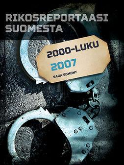 - Rikosreportaasi Suomesta 2007, e-kirja
