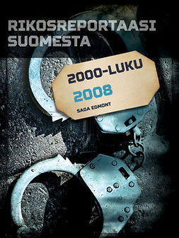 - Rikosreportaasi Suomesta 2008, e-kirja