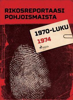 - Rikosreportaasi Pohjoismaista 1974, e-kirja