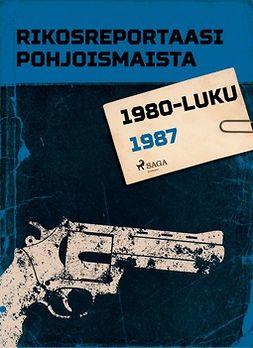 - Rikosreportaasi Pohjoismaista 1987, e-kirja