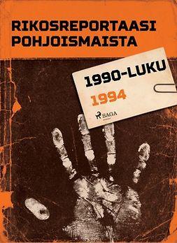 - Rikosreportaasi Pohjoismaista 1994, e-kirja