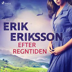 Eriksson, Erik - Efter regntiden, audiobook