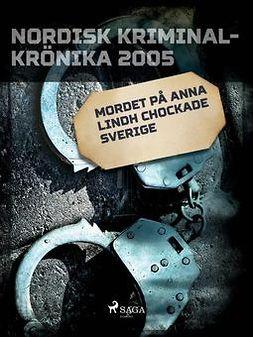 - Mordet på Anna Lindh chockade Sverige, ebook