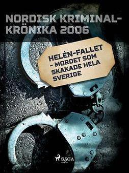 - Helén-fallet - mordet som skakade hela Sverige, ebook
