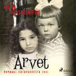 Vuorenpää, Eeva - Arvet: Romaani sotavuodelta 1941, äänikirja