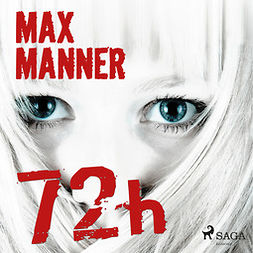 Manner, Max - 72h, audiobook