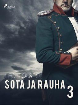 Tolstoi, Leo - Sota ja rauha 3, ebook