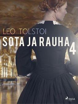 Tolstoi, Leo - Sota ja rauha 4, ebook