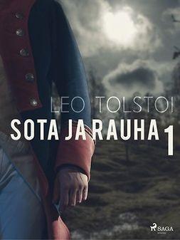 Tolstoi, Leo - Sota ja rauha 1, ebook