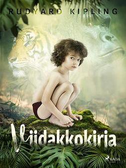 Kipling, Rudyard - Viidakkokirja, ebook