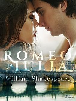 Shakespeare, William - Romeo ja Julia, e-kirja