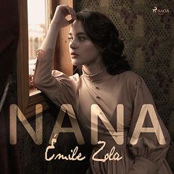 Zola, Émile - Nana, äänikirja
