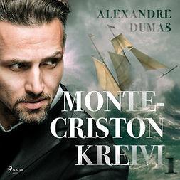 Dumas, Alexandre - Monte-Criston kreivi 1, äänikirja