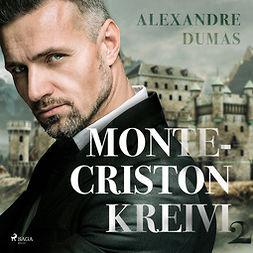 Dumas, Alexandre - Monte-Criston kreivi 2, äänikirja