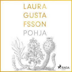 Gustafsson, Laura - Pohja, äänikirja