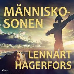 Hagerfors, Lennart - Människosonen, audiobook