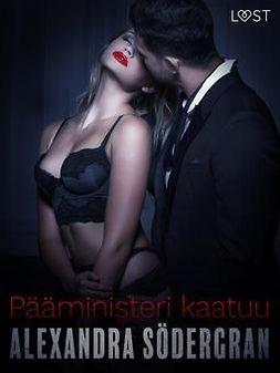 Södergran, Alexandra - Pääministeri kaatuu - eroottinen novelli, e-kirja