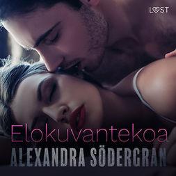 Södergran, Alexandra - Elokuvantekoa - eroottinen novelli, äänikirja