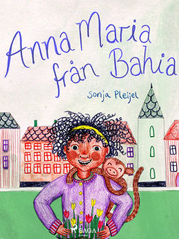 Pleijel, Sonja - Anna Maria från Bahia, ebook
