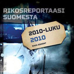 työryhmä, Kustantajan - Rikosreportaasi Suomesta 2010, äänikirja