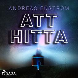 Ekström, Andreas - Att hitta, audiobook