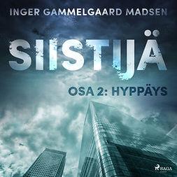 Madsen, Inger Gammelgaard - Siistijä 2: Hyppäys, äänikirja