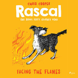 Cooper, Chris - Rascal 4 - Facing the Flames, audiobook