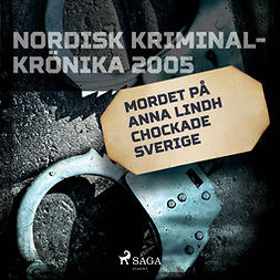Melin, Peter - Mordet på Anna Lindh chockade Sverige, audiobook