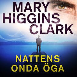 Clark, Mary Higgins - Nattens onda öga, audiobook