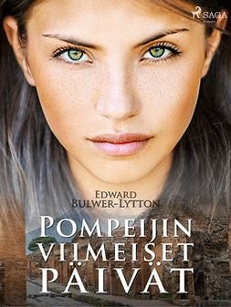Lytton, Edward Bulwer - Pompeijin viimeiset päivät, e-kirja
