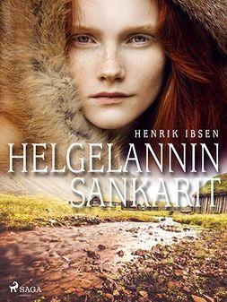 Ibsen, Henrik - Helgelannin sankarit, e-kirja