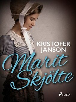 Janson, Kristofer - Marit Skjölte, e-kirja