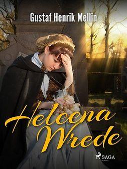 Mellin, Gustaf Henrik - Heleena Wrede, e-kirja
