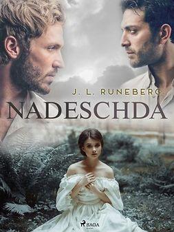 Runeberg, J. L. - Nadeschda, e-kirja