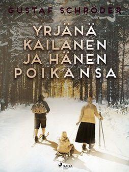Schröder, Gustaf - Yrjänä Kailanen ja hänen poikansa, e-kirja