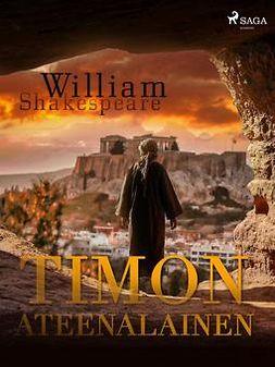 Shakespeare, William - Timon Ateenalainen, ebook