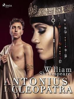 Shakespeare, William - Antonius ja Cleopatra, e-bok