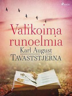 Tavaststjerna, Karl August - Valikoima runoelmia, e-kirja