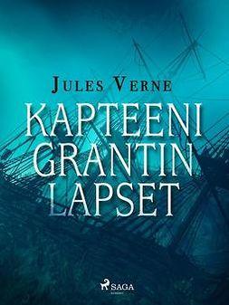 Verne, Jules - Kapteeni Grantin lapset, ebook
