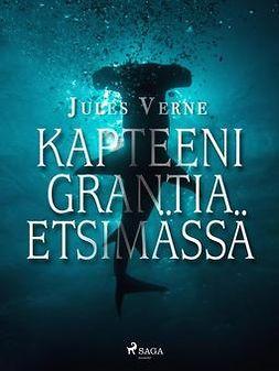 Verne, Jules - Kapteeni Grantia etsimässä, e-kirja