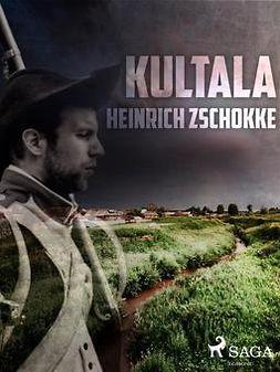 Zschokke, Heinrich - Kultala, e-kirja