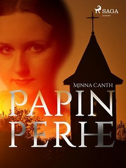 Canth, Minna - Papin perhe, e-bok