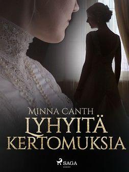 Canth, Minna - Lyhyitä kertomuksia, e-kirja