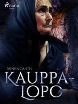 Canth, Minna - Kauppa-Lopo, e-bok