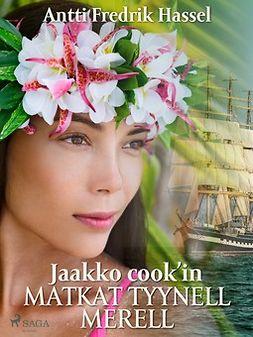 Hassel, Antti Fredrik - Jaakko cook'in matkat tyynellä merellä, e-kirja