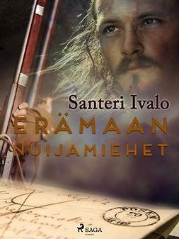 Ivalo, Santeri - Erämaan nuijamiehet, e-kirja