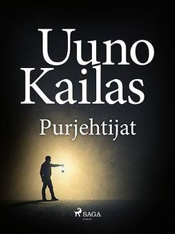 Kailas, Uuno - Purjehtijat, ebook